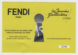 Roma, 2018, FENDI, Les Journées Particulières LVMH, Biglietto D'ingresso, 12-10-2018/4-11-2018 - Biglietti D'ingresso