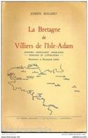 LA BRETAGNE De VILLIERS De L'ISLE-ADAM Par Joseph BOLLERY - Bretagne