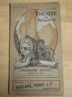 Programme Théâtre Besançon  - 1923/1924 - Nombreuses Pub - Superbe Illusrartion - Théatre & Déguisements