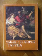 LITHUANIA Vakaru Europos Tapyba (Painting Of West Europe) Eugenijus Potalujus 1982 - Bücher, Zeitschriften, Comics