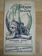 Programme Théâtre Besançon  - 1926/1927 - Nombreuses Pub - Superbe Illustration - Toneel & Vermommingen
