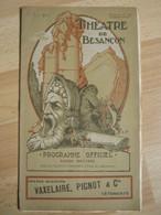 Programme Théâtre Besançon  - 1926/1927 - Nombreuses Pub - Superbe Illustration - Théatre & Déguisements