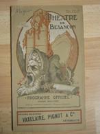 Programme Théâtre Besançon  - 1926/1927 - Nombreuses Pub - Superbe Illustration - N° 2 - Théatre & Déguisements