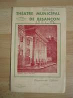 Programme Théâtre Municipal Besançon  - 1951/1952 - Nombreuses Pub -  Illustration - - Théatre & Déguisements