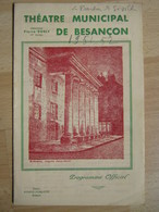 Programme Théâtre Municipal Besançon  - 1951/1952 - Nombreuses Pub -  Illustration - N° 2 - Theatre, Fancy Dresses & Costumes