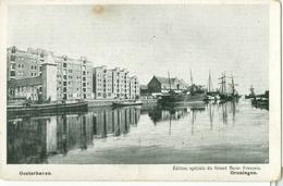 Groningen; Oosterhaven - Niet Gelopen. (Éd. Spéc. Du Grand Bazar Français - Groningen) - Groningen