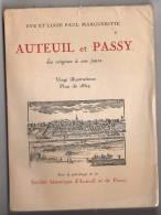 AUTEUIL Et  PASSY  Eve Et Lucie Paul MARGUERITE Complet      TB état       N°  2233 / 3000 - Books, Magazines, Comics