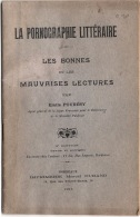 La Pornographie Littéraire Par E. Pourésy  6e édition 1911     48 Pages TTTTB état - Livres, BD, Revues