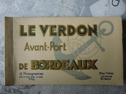 Carnet Complet Le Verdon Avant Port De Bordeaux Tito Port Autonome Paquebot Laurentic Orduna Parfait état - France