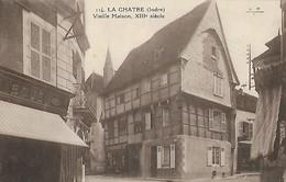 CARTE POSTALE ORIGINALE ANCIENNE : LA CHATRE UNE VIEILLE MAISON DU XIIIème SIECLE INDRE (36) - La Chatre