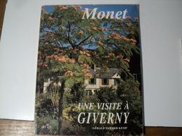 NORMANDIE. 1994. MONET. UNE VISITE A GIVERNY. GERAL VAN DER KEMP. ART LYS - Normandie
