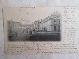 Chateau De Beloeil Apres L  Incendie . Cachet Militaire . Dos 1900 - Beloeil