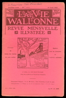 La Vie Wallonne -N°8 Du 15 Avril 1932 - Sommaire:Voir Photo 2. - Belgique