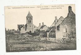 Cp , Militaria  , Guerre 1914-17 , VENDRESSE ET TROYON , 02 ,Aine , église Et Ruines , écrite - Guerre 1914-18