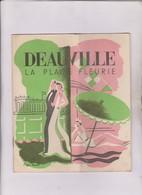 DEPLIANT DEAUVILLE LA PLAGE FLEURIE DPT 14, ILLUSTREE PAR REGIS MANSET - Dépliants Touristiques