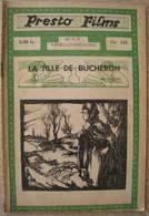 ICKX Dictus : La Fille De Bûcheron. Presto Films. 1937 - Aventure