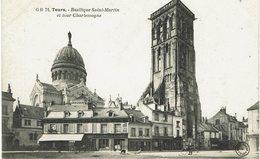 CPA - France - (37) Indre Et Loire - Tours - Basilique Saint-Martin Et Tour Charlemagne - Tours
