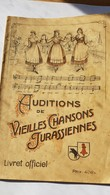 Auditions De Vieilles Chansons Jurassiennes - Livres, BD, Revues