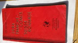 Les Guides Rouges Jura Franche-Comté Suisse Romande Ancien Guide Touristique - Livres, BD, Revues
