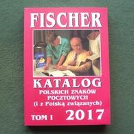 Catalogue Of Polish Stamps FISCHER 2017 - Poland --- Briefmarken Katalog Polen Pologne --- Pl Nskl - Pologne