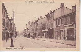 LYON - Route De Vienne ( ETAT )   PRIX FIXE - Lyon