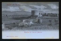 Italia. Lazio. Roma. *Sepolcro Di Cecilia Metella* Ed. Alterocca Nº 1600. Nueva. - Roma (Rome)