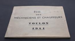 TOULON 1941 : ECOLE DES MÉCANICIENS ET CHAUFFEURS - 1939-45