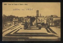 Italia. Lazio. Roma. *Avanzi Del Tempio Di Venere E Roma* Circulada 1914. - Lugares Y Plazas