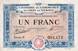 FRANCIA -1 FRANC-1919--CHAMBRE DE COMMERCE DE GRAY&VESOUL - Chamber Of Commerce