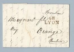 Lettre Avec Correspondance De Lyon Vers Orange MP 68 Lyon Du 10/2/1820 - Storia Postale