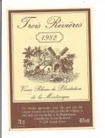 Etiquette   RHUM TROIS RIVIERES - 1982 - Vieux Rhum De Plantation   -Sainte Luce -  MARTINIQUE - - Rhum