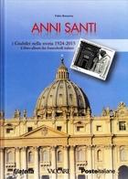 Nuovo - ITALIA - Folder - Libro - 2016 - Anni Santi - I Giubilei Nella Storia 1924-2015 - Il Libro-album - 30 Pp - 6. 1946-.. Repubblica