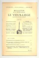 Bulletin Le Vieux Liège  N°172 / 1971 -  Liège ,Ramet, Croix, Vinalmont (2), Trooz, Adzeux .Détails, Voir Sommaire - Belgium
