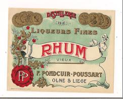 Etiquette   RHUM Vieux - Distillerie De Liqueurs Fines - F.Pondcuir-Poussart - - Rhum