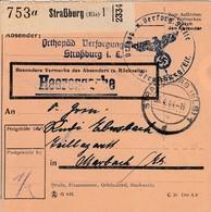 "Paketkarte En Franchise ""Orthpäd. Versogungsstelle / Straßburg I. E."" Obl STRASSBURG (ELS) 1 Du 06.4.44 Pour Marbach - Colis Postaux"