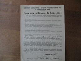 ELECTIONS LEGISLATIVES DU 23 NOVEMBRE 1958 3e CIRCONSCRIPTION DE L'AISNE FRANCIS ALLIOT CANDIDAT LIBRE TRACT - Historische Dokumente