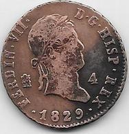 Espagne - 4 Maradevis - 1829 - Cuivre - [ 1] …-1931 : Royaume