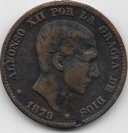 Espagne - 10 Centimos - 1879 - Cuivre - [ 1] …-1931 : Royaume