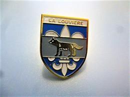 PINS LA LOUVIERE REGION WALLONNE (BELGIQUE) LOUP  BLASON  / 33NAT - Villes