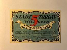 Allemagne Notgeld Torgau 5 Pfennig - [ 3] 1918-1933 : Weimar Republic