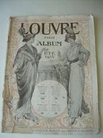 CATALOGUE ETE 1913...LOUVRE à PARIS..96 Pages Illustrées Vêtements, Chapeaux, Chaussures, Corsets, Dentelles...9 Scans - France