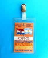 CROATIA V ARGENTINA - 1994. International Friendly Football Soccer Match Pass Ticket * Fussball Calcio Futbol Kroatien - Match Tickets