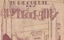 Recueil  Arts Décoratifs Ed.Raymondi Ell'lisait Le P'tit Parisien Fleur D'Orient Tes Baisers Polichinelle.mauvais état - Partitions Musicales Anciennes