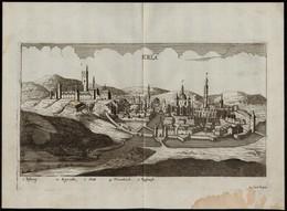 Eger - Erla Jacob Koppmayer, Rézmetszete. A Kép Alatt Jelmagyarázat. Megjelent: J. Ch. Wagner: Delineatio Provinciarum P - Engravings