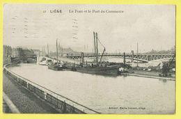* Liège - Luik (La Wallonie) * (Emile Dumont, Nr 41) Le Pont Et Le Port Du Commerce, Canal, Bateau, Boat, Péniche, TOP - Liege