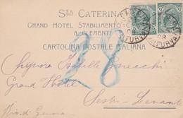 CARTOLINA POSTALE - STA CATERINA - GRAND HOTEL STABILIMENTO - SONDRIO VALFURVA - DESTINAZIONE SESTRI LEVANTE  ( GE ) - 1900-44 Vittorio Emanuele III