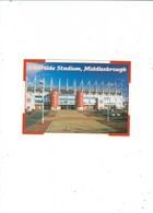 CELLNET RIVERSIDE  STADIUM   HOME OF MIDLESBOROUGH F.C.  UK - Soccer