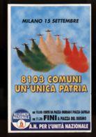 B7614 MANIFESTAZIONE ALLEANZA NAZIONALE MILANO 15 SETTEMBRE 1996 FIRMA PRESTAMPATA DI GIANFRANCO FINI - Manifestazioni