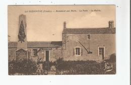 LA GUERINIERE (VENDEE) MONUMENT AUX MORTS LA POSTE LA MAIRIE - Autres Communes