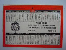 Kleine Kalender Petit Calendrier 1978 Vereniging Der Oorlogsvrijwilligers Van Brugge En Omliggende Sticker Autocollant - Calendriers